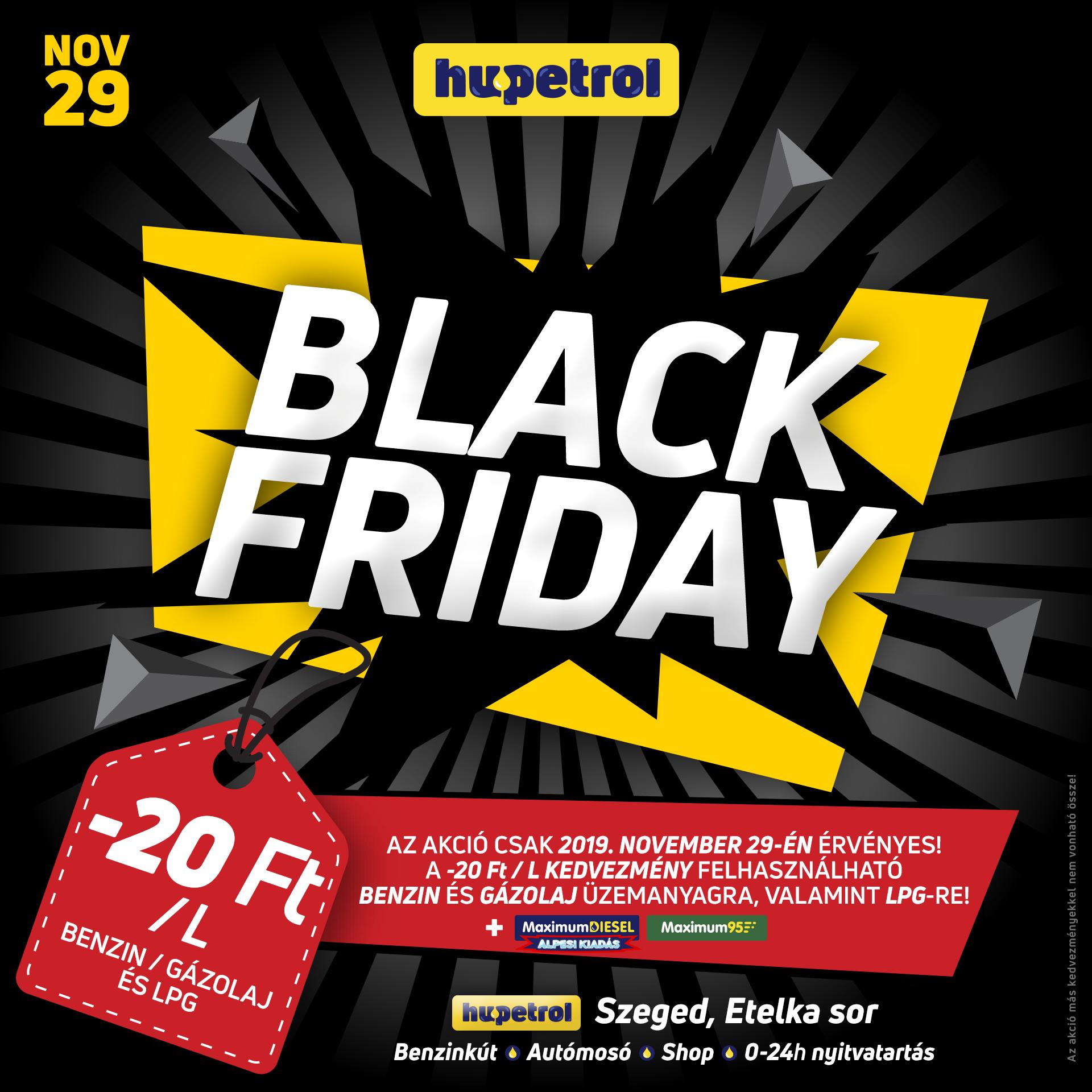 Black Friday csak november 29-én! 20 Ft engedmény az összes üzemanyagra!